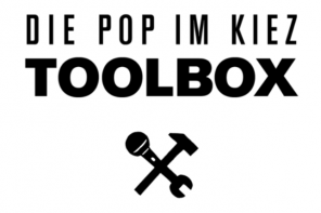 Pop im Kiez – Toolbox