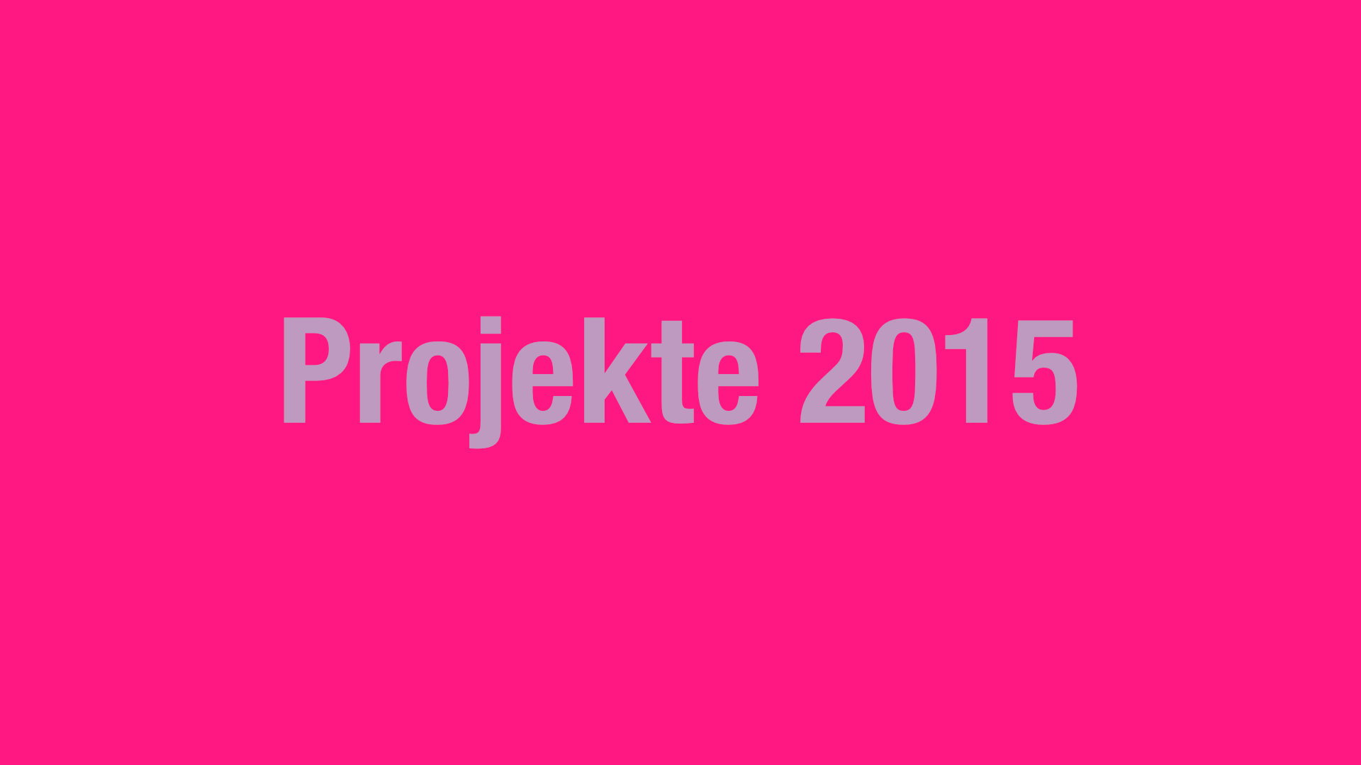Projekte 2015