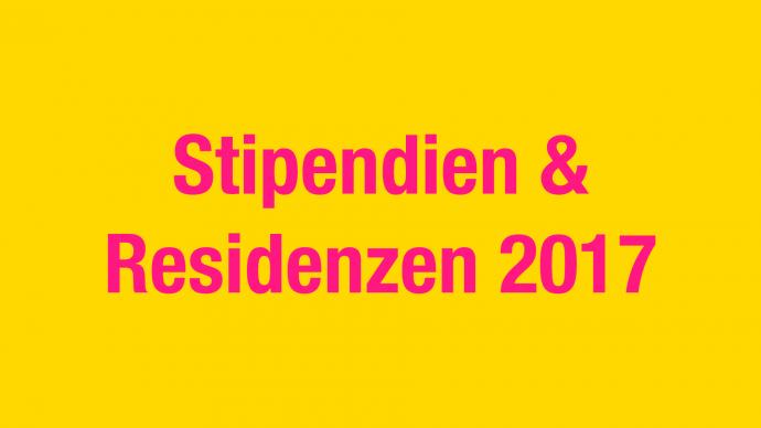 Vergabe: Stipendien & Residenzen 2017