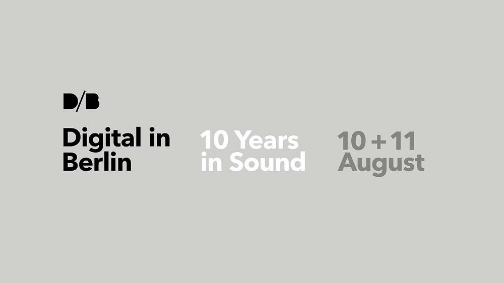 Digital in Berlin - 10 Years in Sound Festival Veranstaltungsbanner