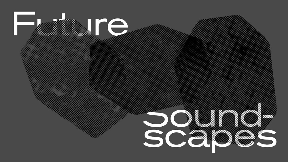 Future Soundscapes Festival Veranstaltungsbanner