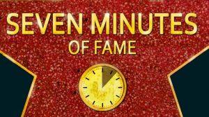 seven Minutes of Fame Grafik