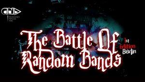 The Battle Of Random Bands Veranstaltungsbanner der ersten Ausgabe