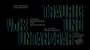 Traurig und Untanzbar Event Banner