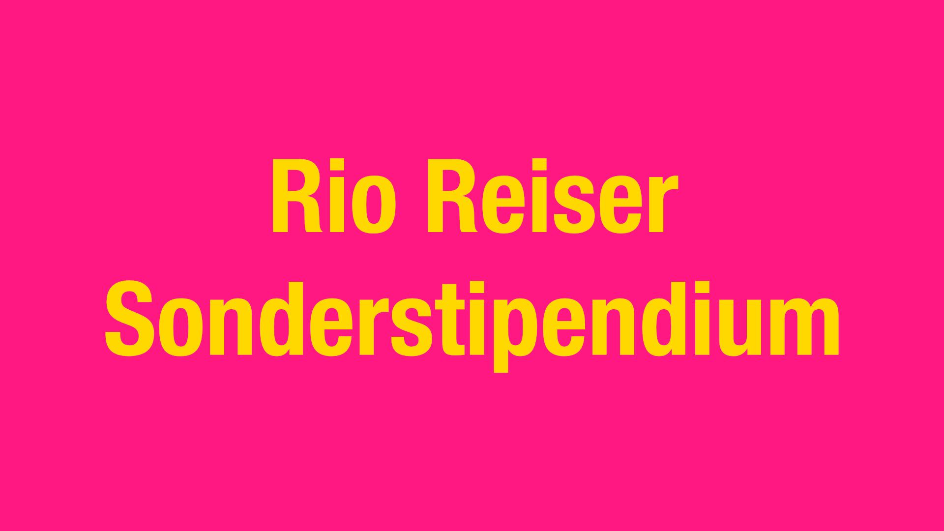 Rio Reise Sonderstipendium