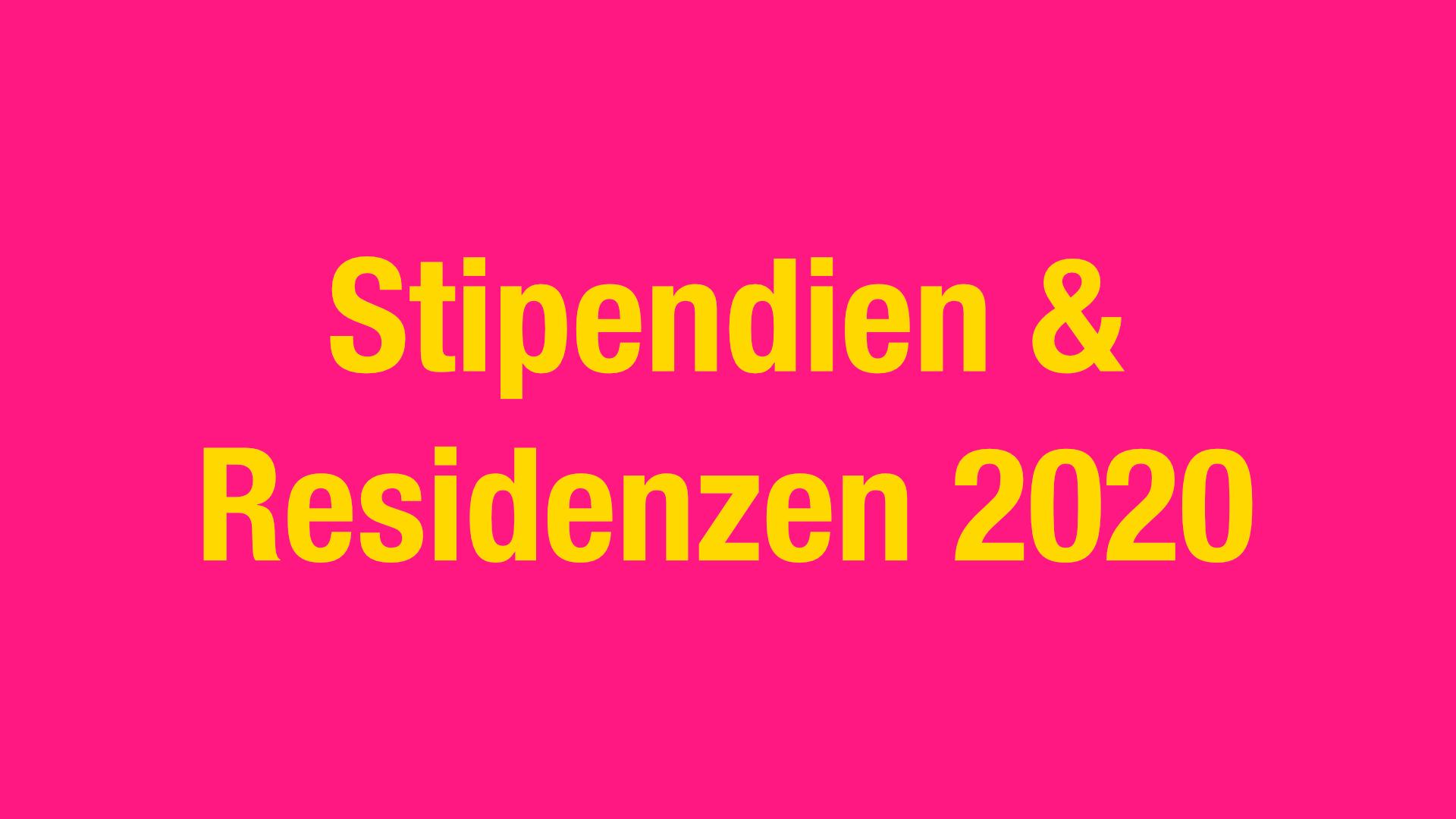 Stipendien & Residenzen 2020