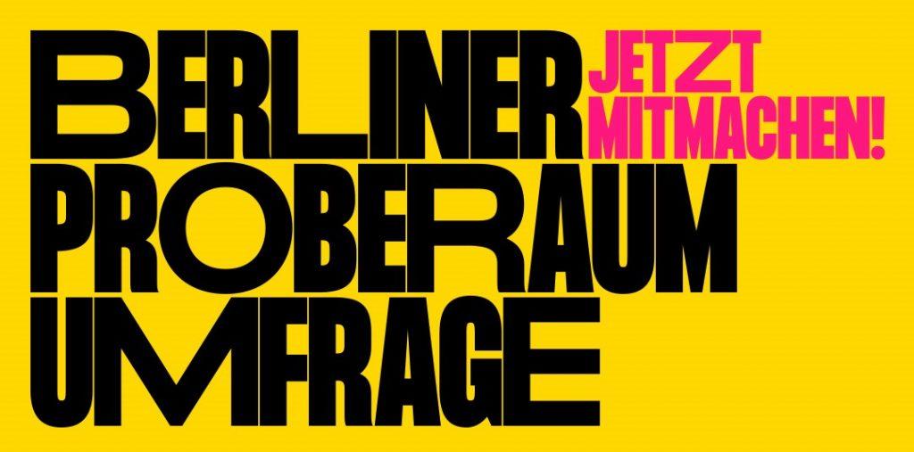 Berliner Proberaum Umfrage: Jetzt Mitmachen!