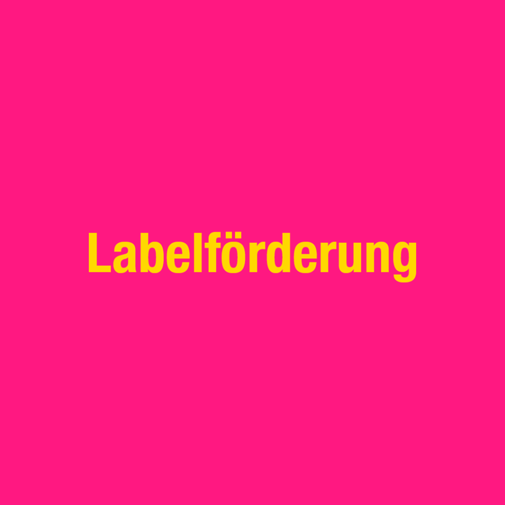 Labelförderung