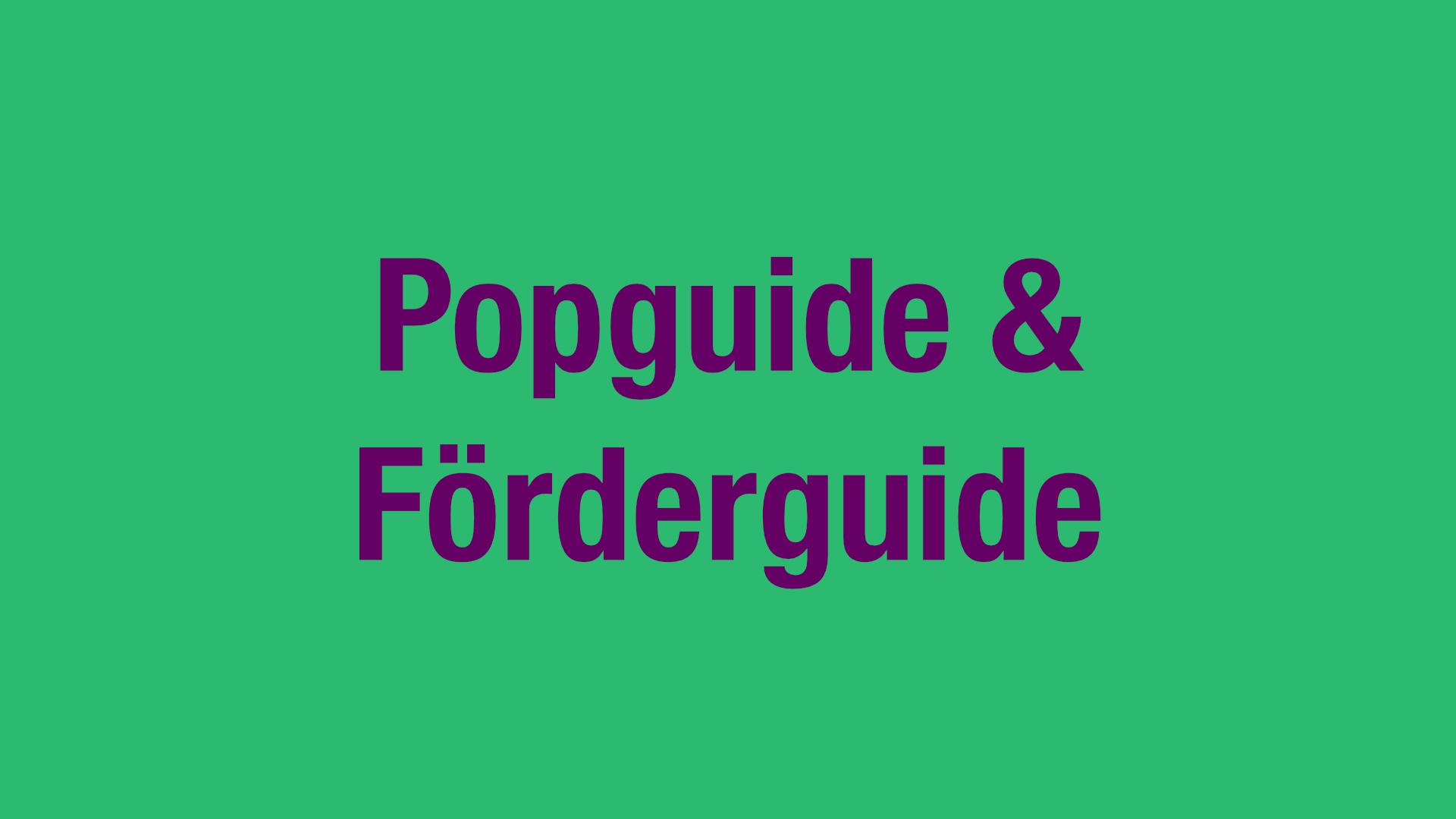 Popguide & Förderguide