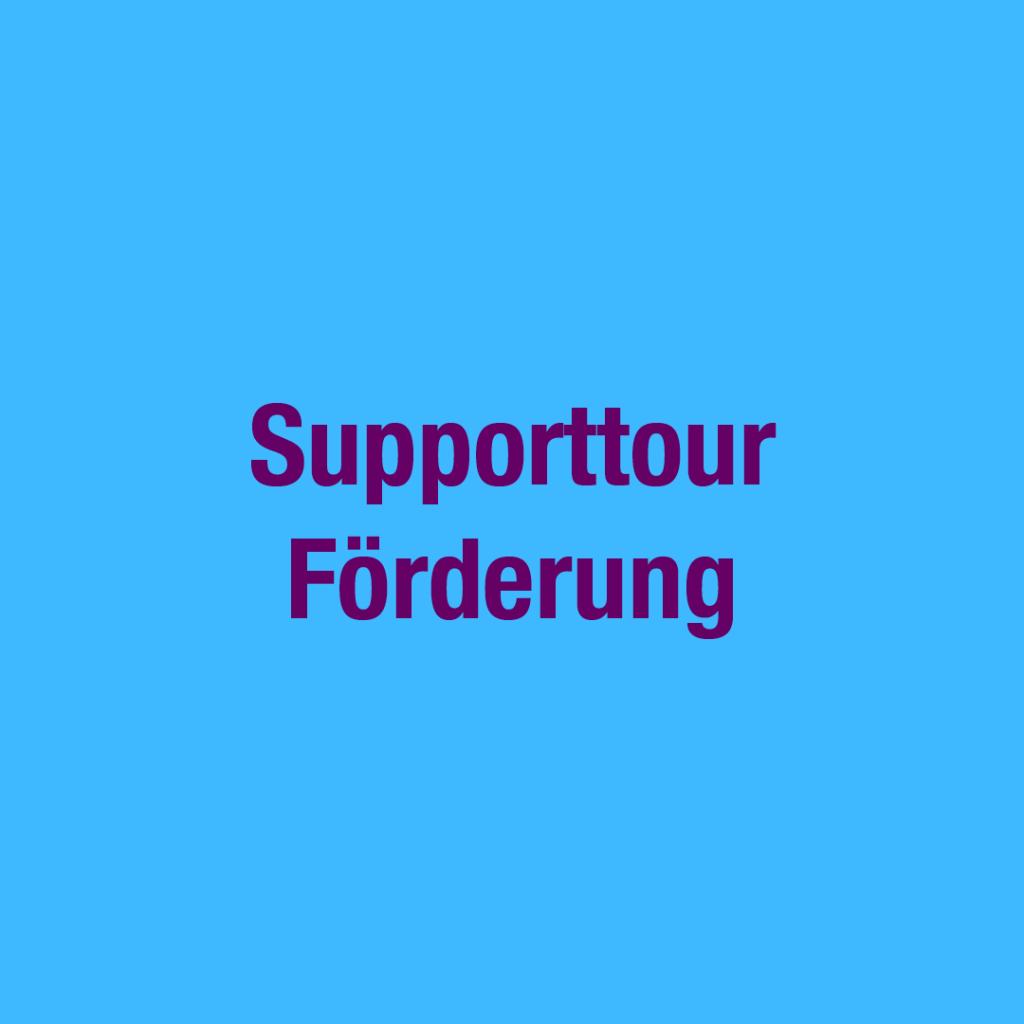 Supporttourförderung