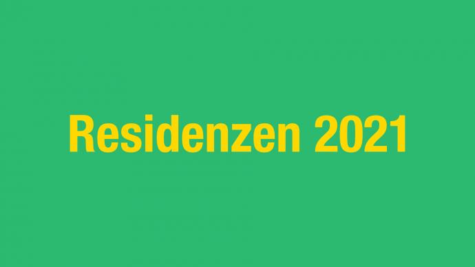 Vergabe: Residenzen 2021