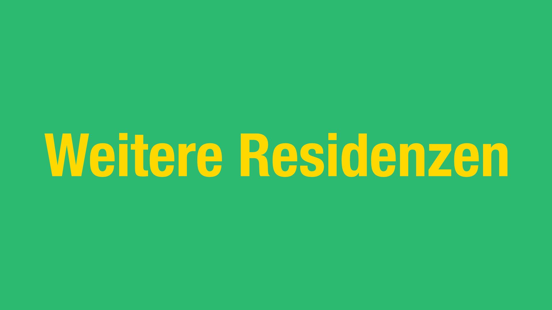 Weitere Residenzen