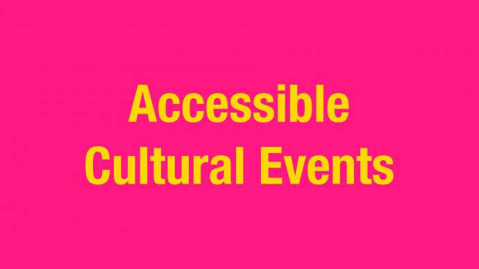 Invitation: Online Session – Accessible Cultural Events